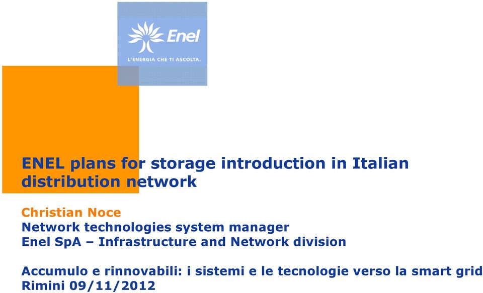 Enel SpA Infrastructure and Network division Accumulo e