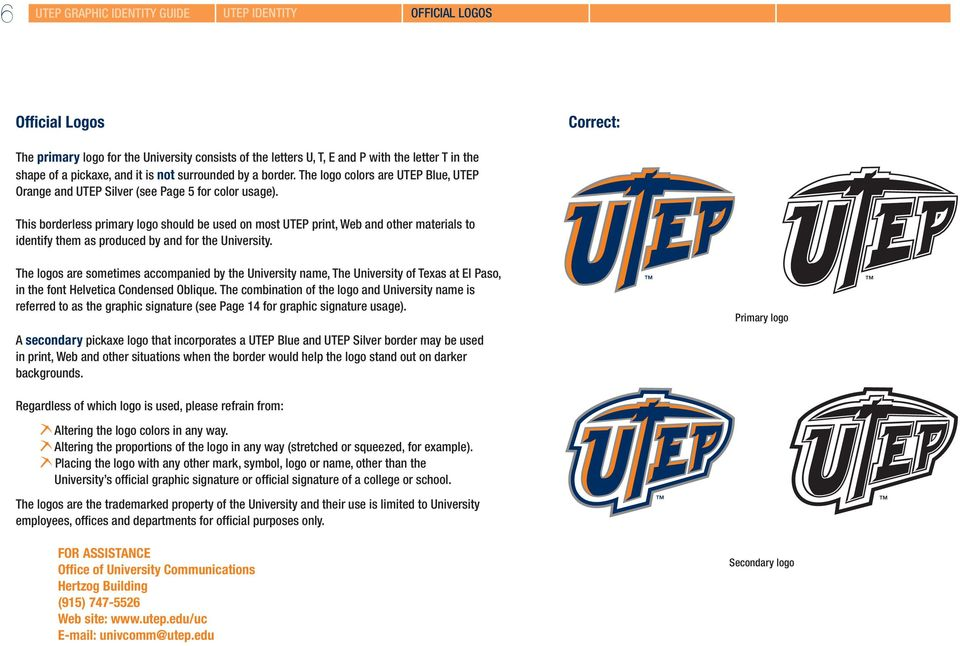 This borderless primary logo should be used on most UTEP print, Web and other materials to identify them as produced by and for the University.