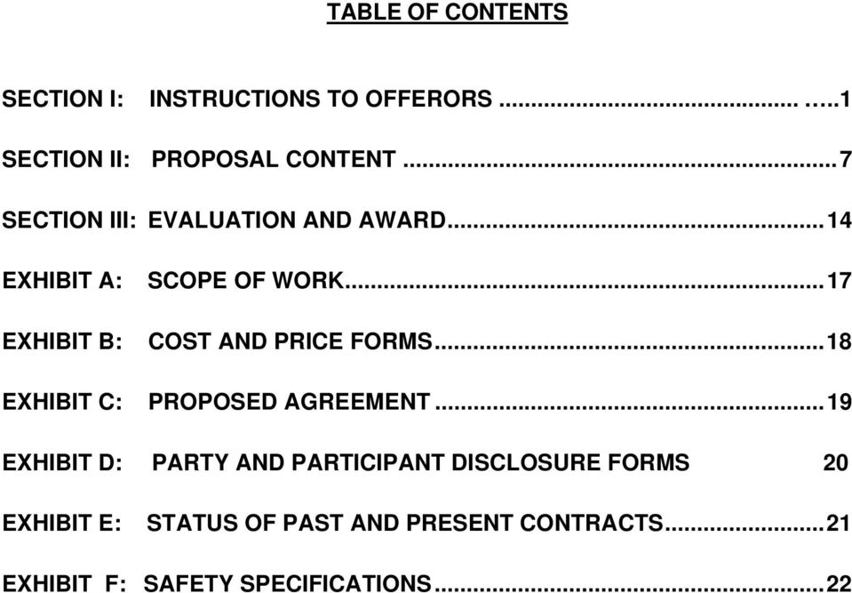 .. 17 EXHIBIT B: COST AND PRICE FORMS... 18 EXHIBIT C: PROPOSED AGREEMENT.