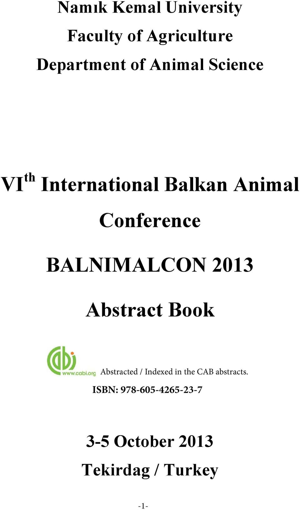 BALNIMALCON 2013 Book ed / Indexed in the CAB abstracts.