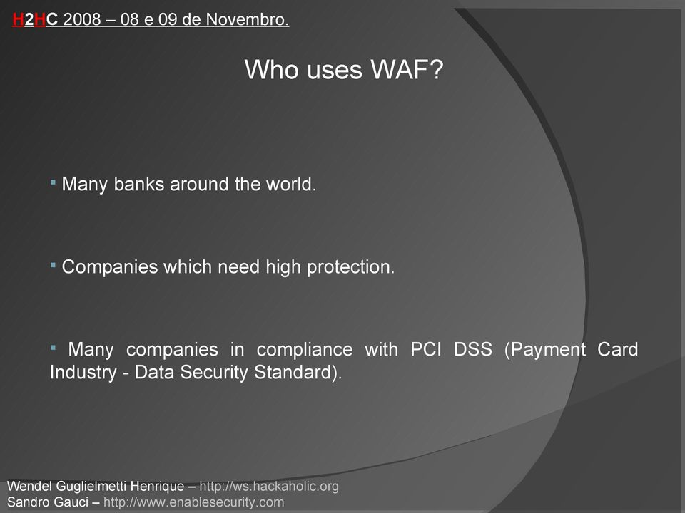 Many companies in compliance with PCI DSS