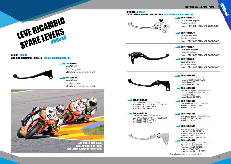 60 Leva Velocità Road-racing lever fulcro leva - lever fulcrum mm 24 STRADALI - ONROAD LEVE REGOLABILI REALIZZATE CON CNC - ADJUSTABLE MACHINED LEVERS COD. 0001.65.