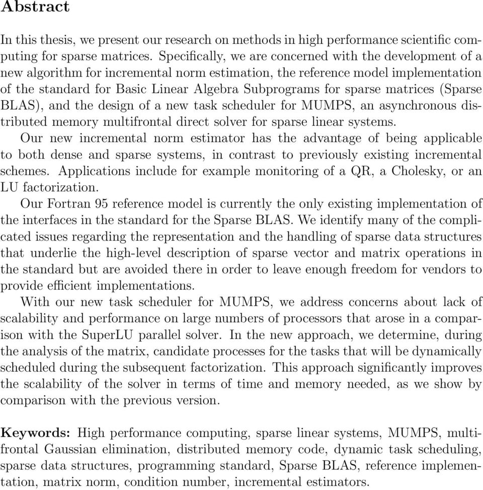 sparse matrices (Sparse BLAS), and the design of a new task scheduler for MUMPS, an asynchronous distributed memory multifrontal direct solver for sparse linear systems.
