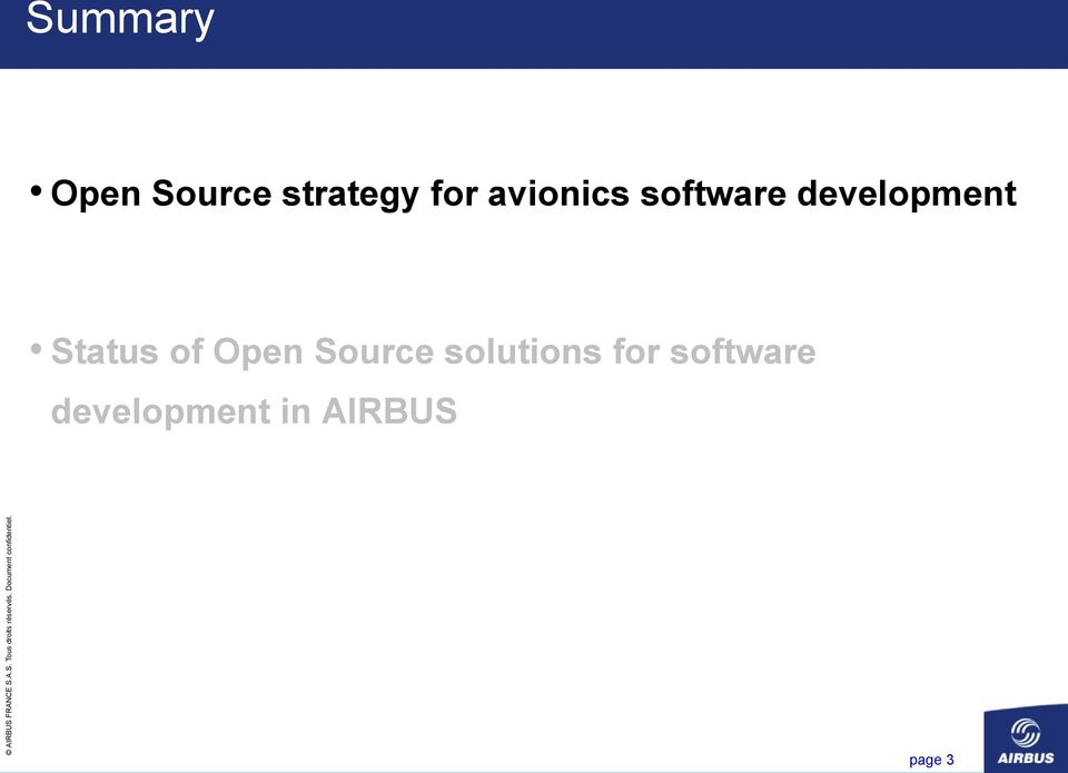 Status of Open Source solutions
