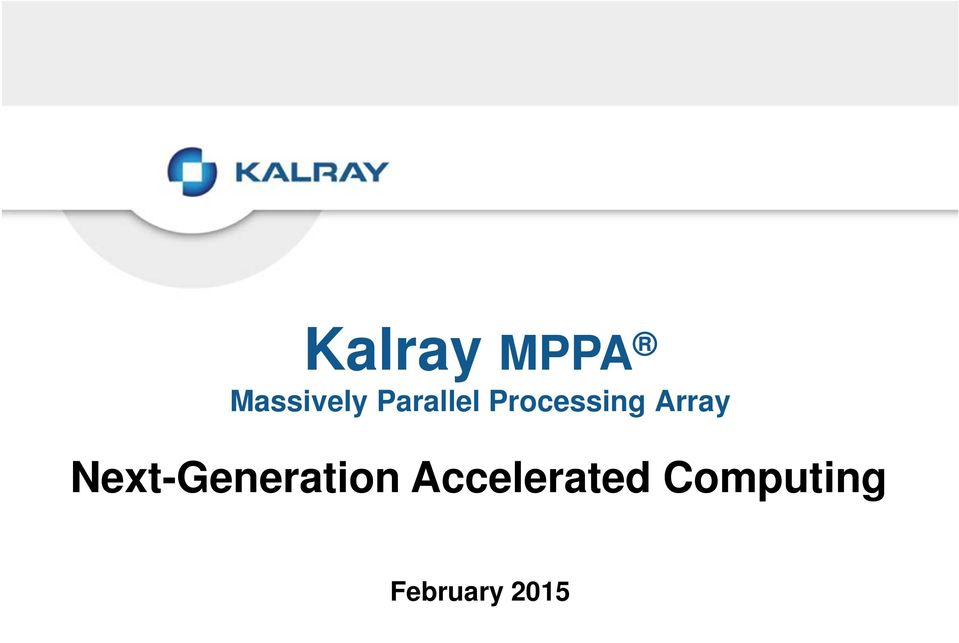 Accelerated Computing February 2015
