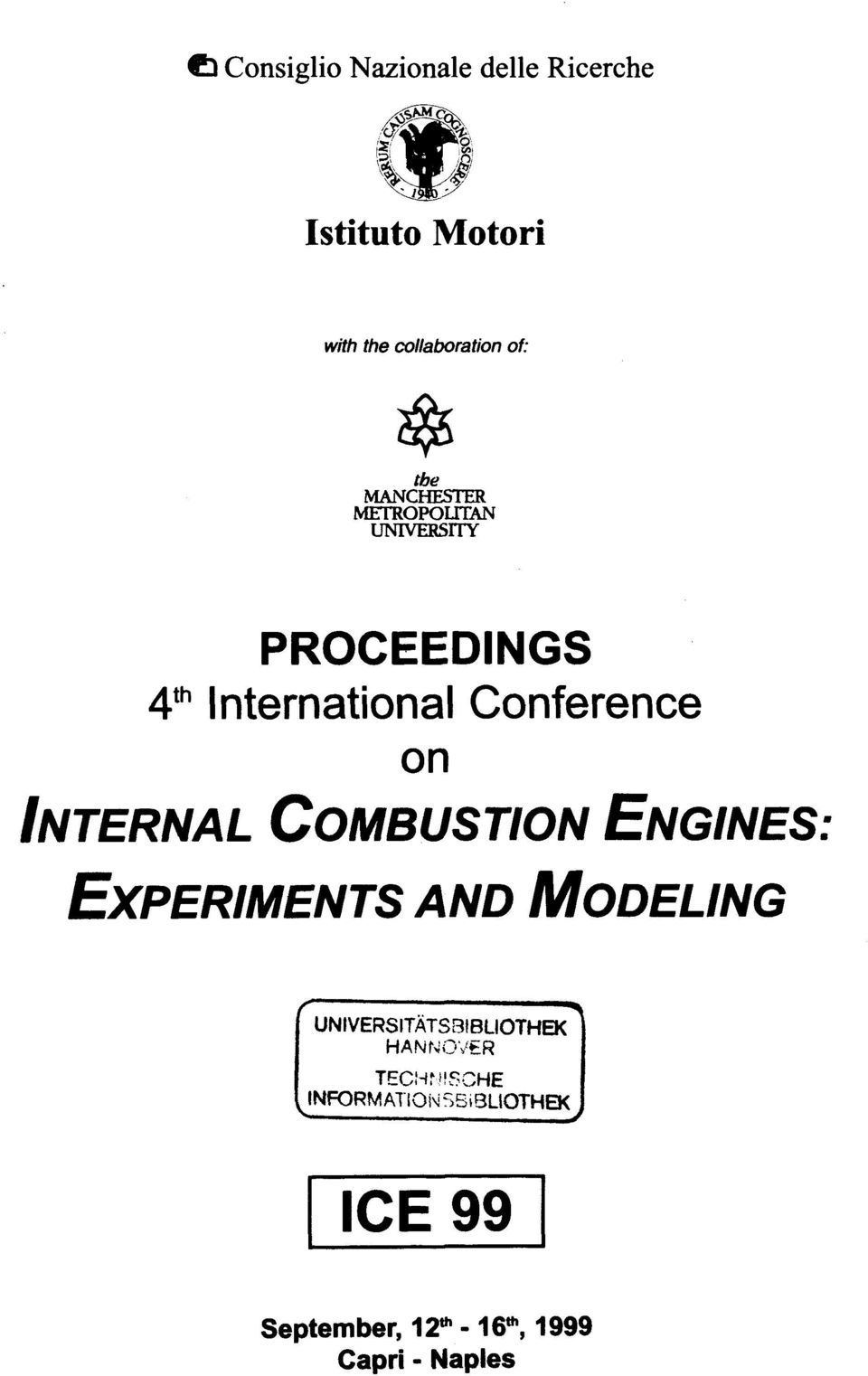 INTERNAL COMBUSTION ENGINES: EXPERIMENTS AND MODELING UNIVERSITATS3IBLIOTHEK