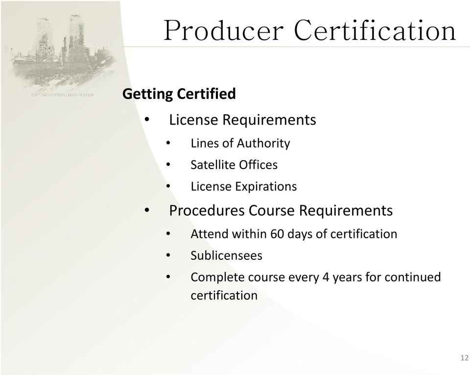 Procedures Course Requirements Attend within 60 days of