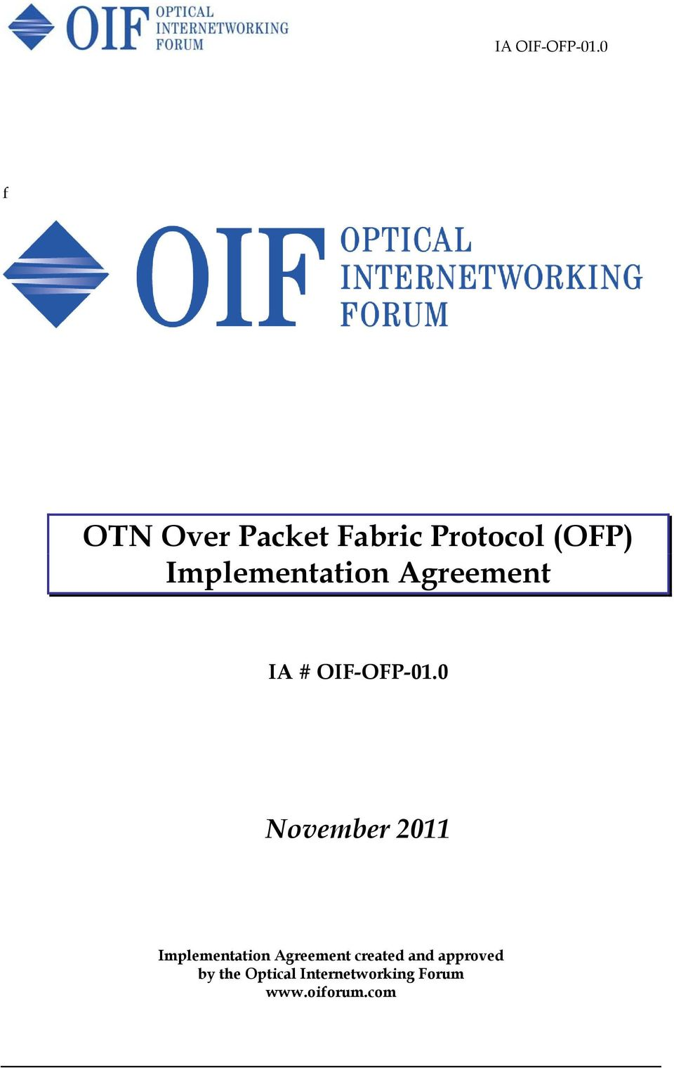 Implementation Agreement IA # OIF-OFP-0.