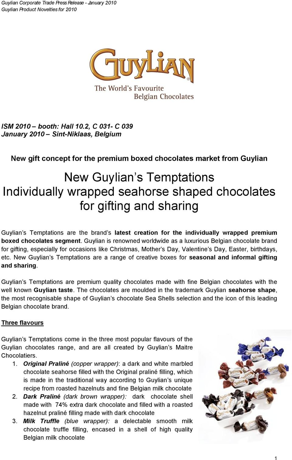 gifting and sharing Guylian s Temptations are the brand s latest creation for the individually wrapped premium boxed chocolates segment.