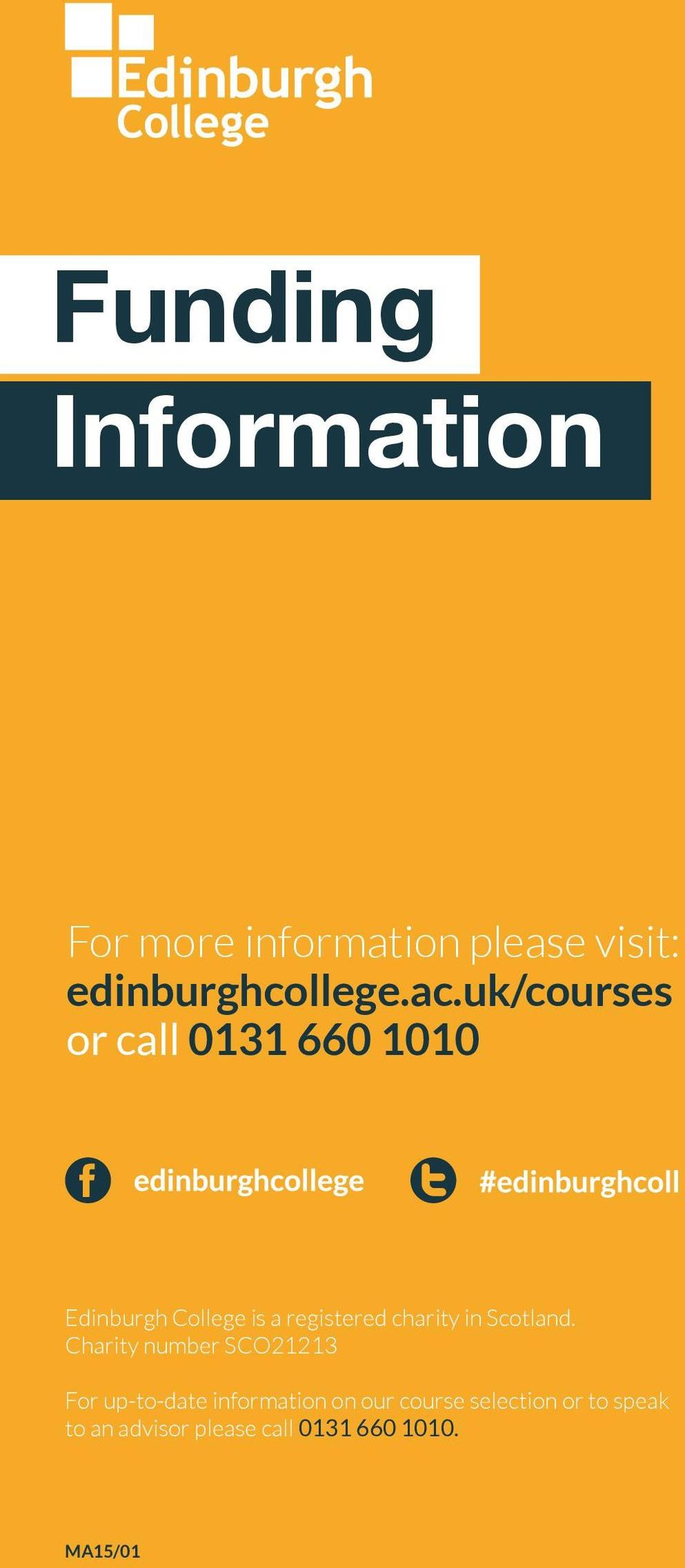 Charity number SCO21213 For up-to-date information on our course selection or to speak to an