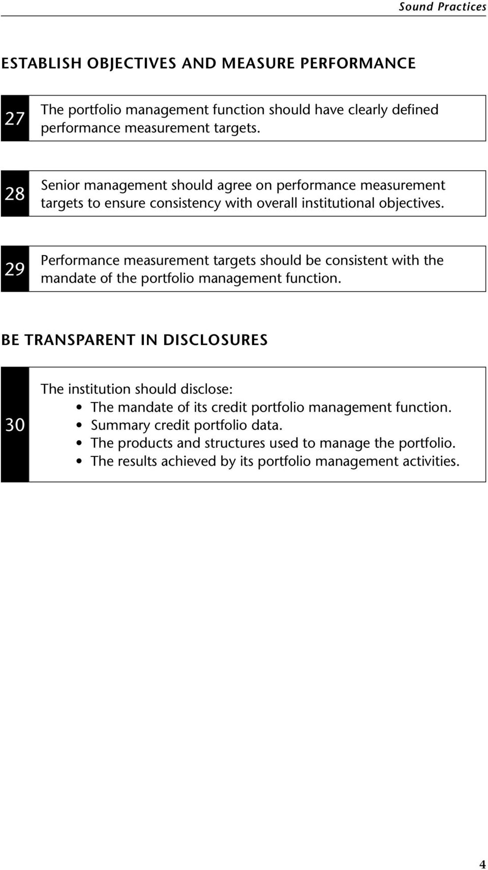 29 Performance measurement targets should be consistent with the mandate of the portfolio management function.