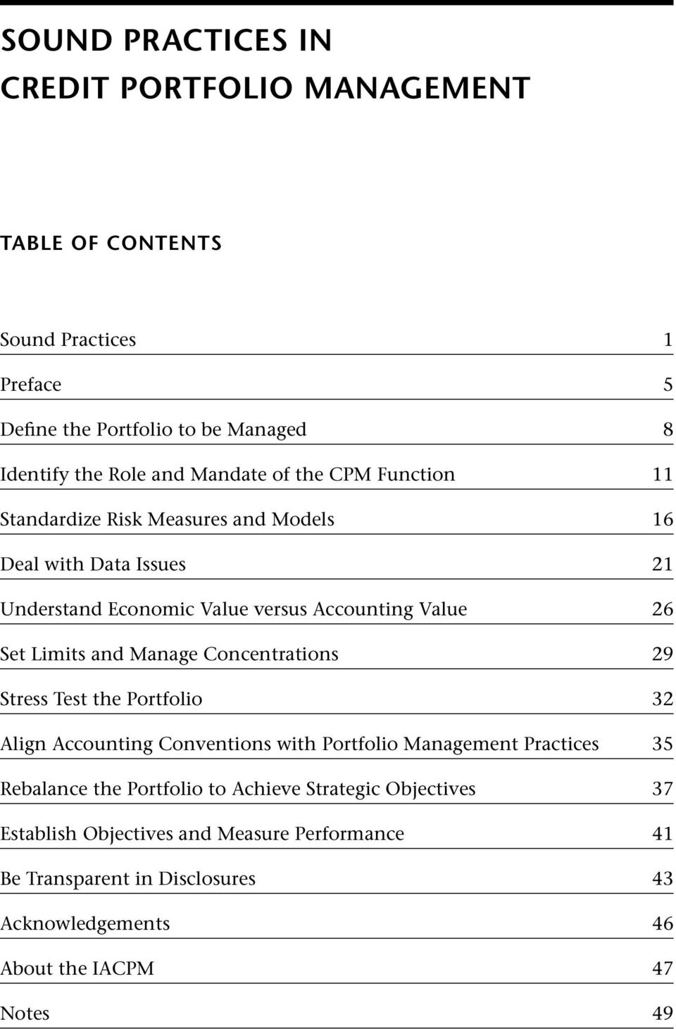 Limits and Manage Concentrations 29 Stress Test the Portfolio 32 Align Accounting Conventions with Portfolio Management Practices 35 Rebalance the Portfolio
