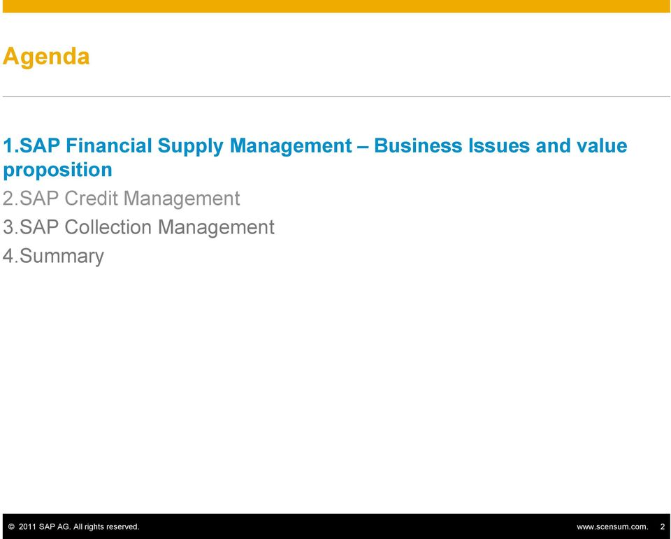 and value proposition 2.SAP Credit Management 3.