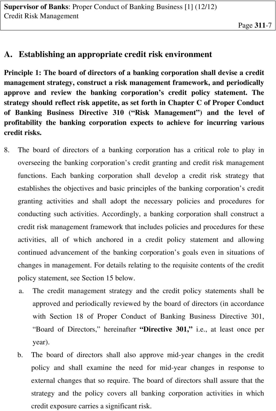 periodically approve and review the banking corporation s credit policy statement.