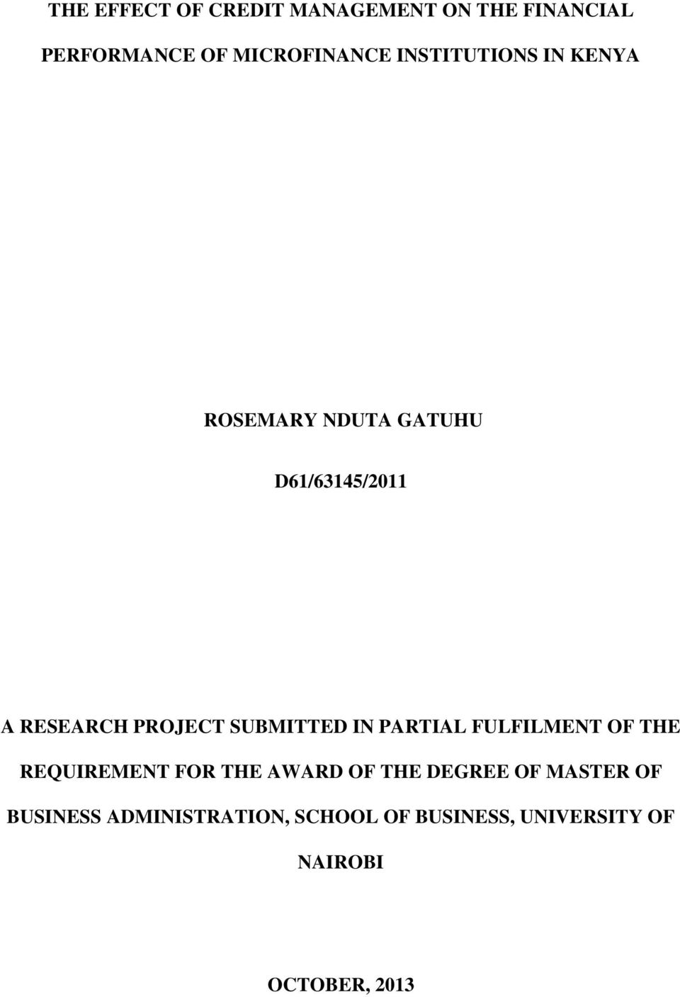 SUBMITTED IN PARTIAL FULFILMENT OF THE REQUIREMENT FOR THE AWARD OF THE DEGREE OF
