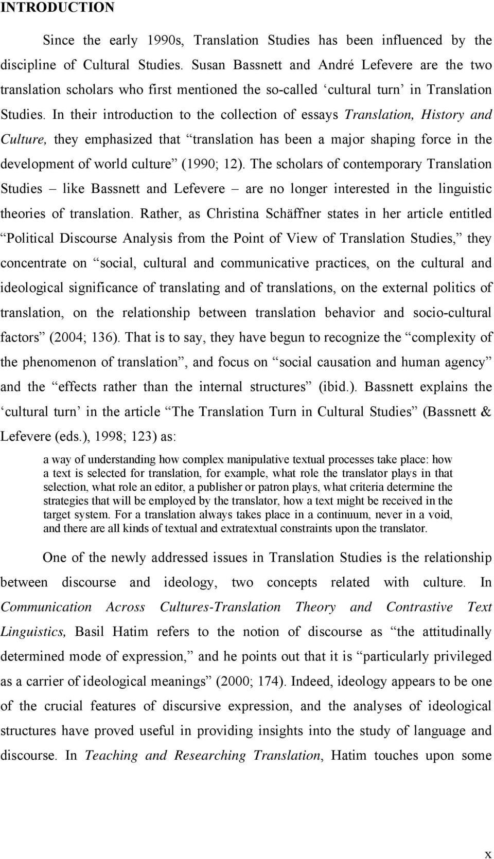 the ideology of lexical choices in the turkish translations of in their introduction to the collection of essays translation history and culture they emphasized