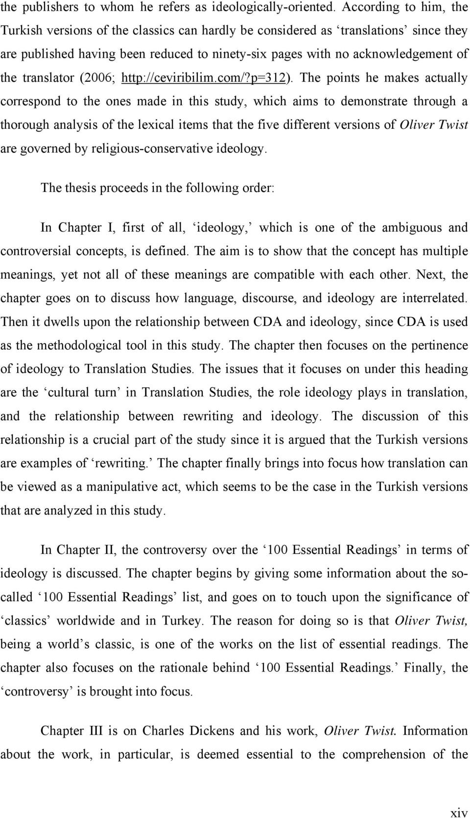 translation studies dissertation It is widely agreed to be the case that translation and translation studies have never had it so good something called cultural translation.