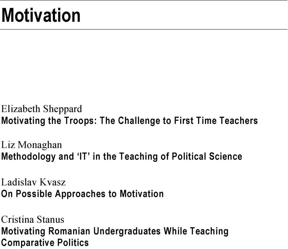 Political Science Ladislav Kvasz On Possible Approaches to Motivation