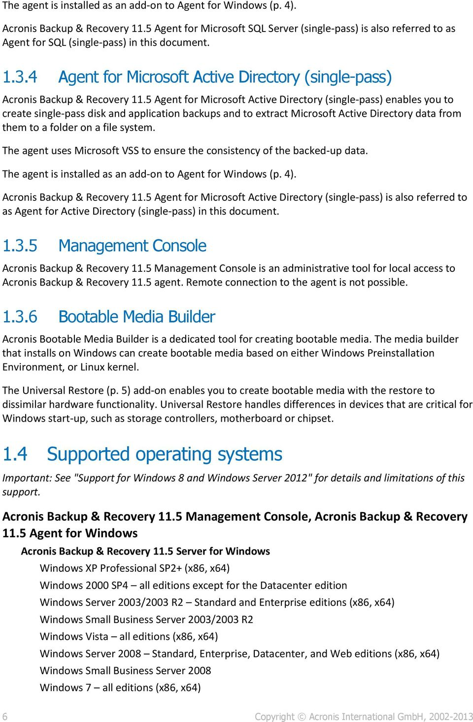 4 Agent for Microsoft Active Directory (single-pass) Acronis Backup & Recovery 11.