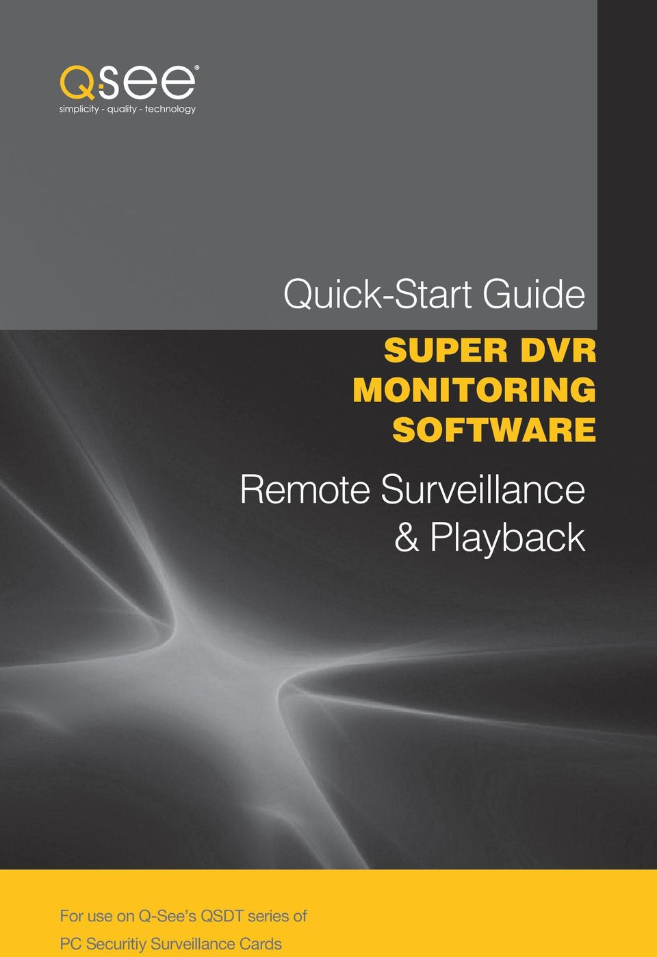 Surveillance & Playback For use on
