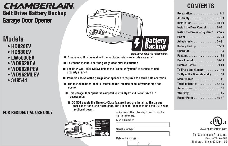 Periodic checks of the garage door opener are required to ensure safe operation. The model number label is located on the left side panel of your garage door opener.