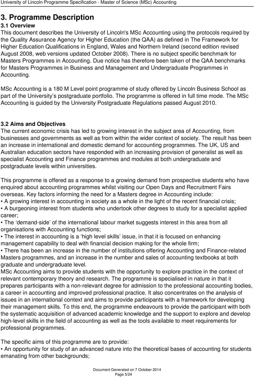 for Higher Education Qualifications in England, Wales and Northern Ireland (second edition revised August 2008, web versions updated October 2008).