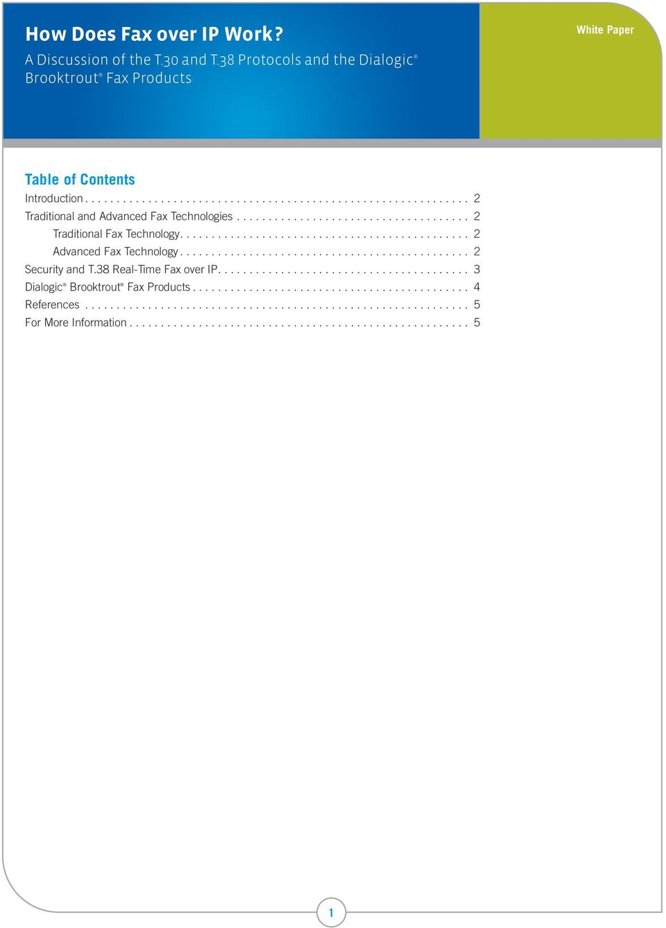 .. 2 Traditional Fax Technology.... 2 Advanced Fax Technology.