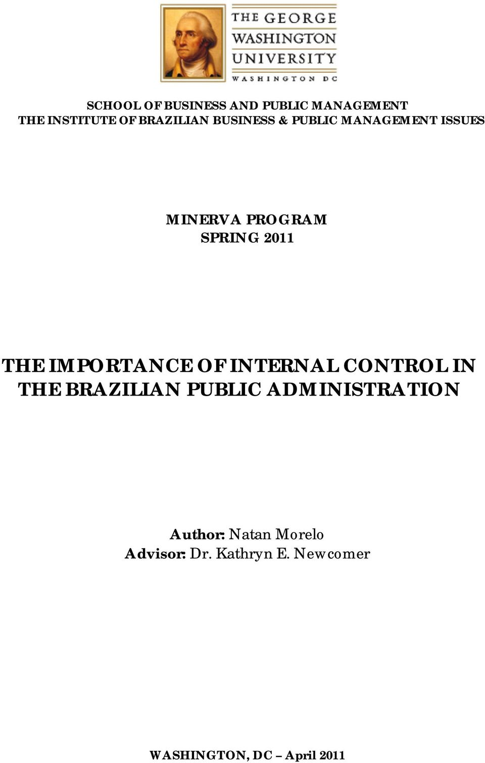 IMPORTANCE OF INTERNAL CONTROL IN THE BRAZILIAN PUBLIC ADMINISTRATION