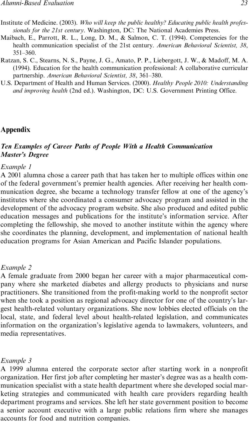 S., Payne, J. G., Amato, P. P., Liebergott, J. W., & Madoff, M. A. (1994). Education for the health communication professional: A collaborative curricular partnership.