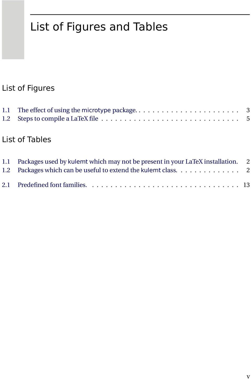 1 Packages used by kulemt which may not be present in your LaTeX installation. 2 1.