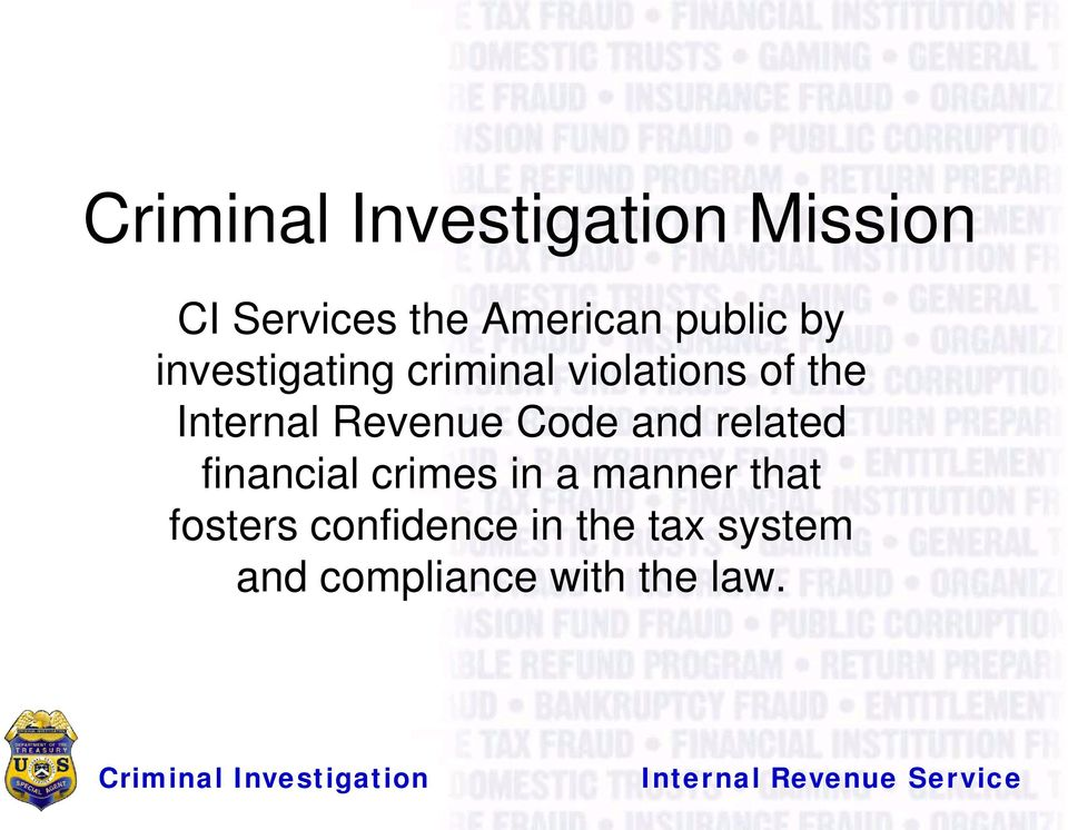 Revenue Code and related financial crimes in a manner