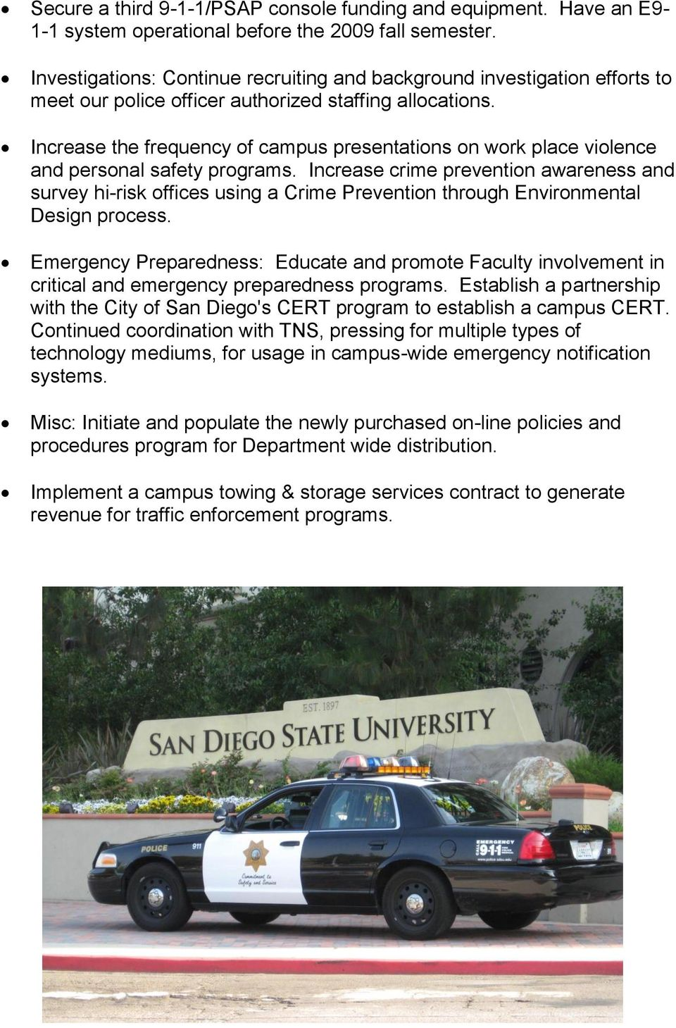 Increase the frequency of campus presentations on work place violence and personal safety programs.