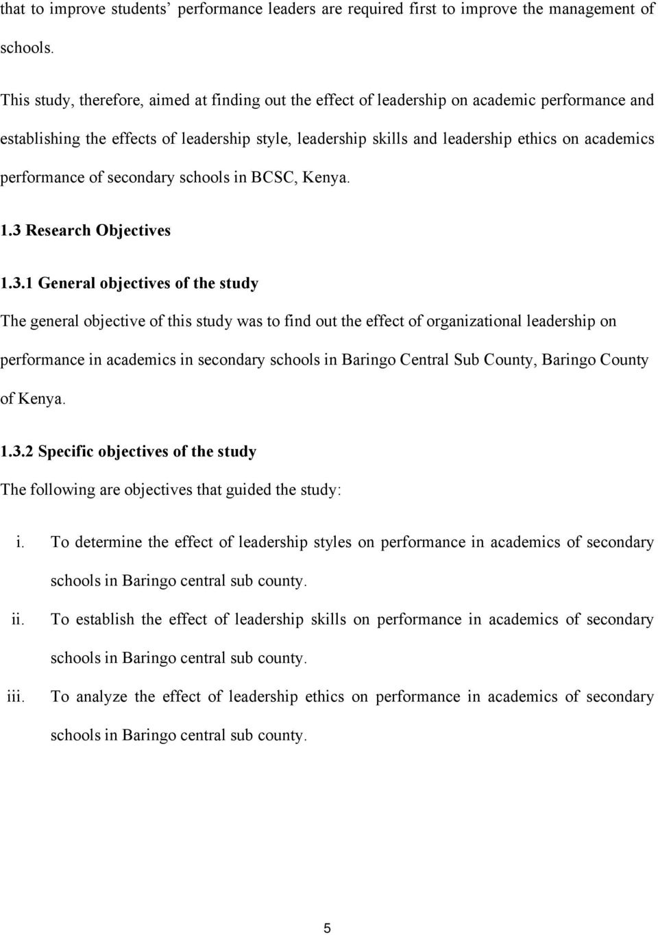performance of secondary schools in BCSC, Kenya. 1.3