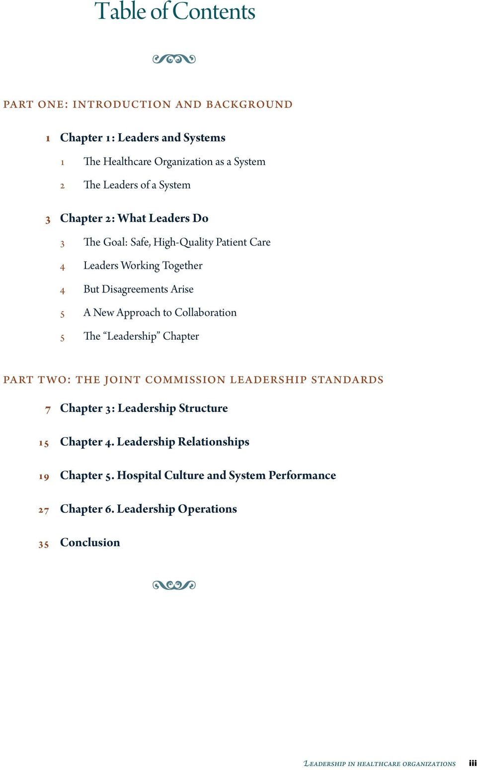 Collaboration 5 The Leadership Chapter part two: the joint commission leadership standards 7 Chapter 3: Leadership Structure 15 Chapter 4.