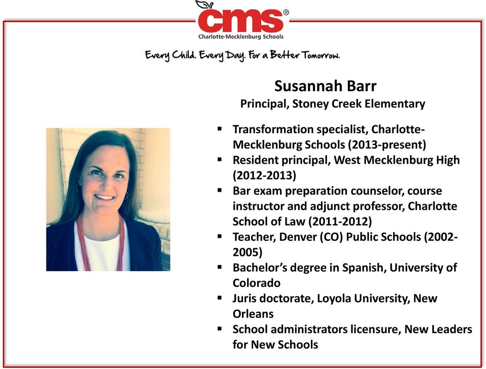 professor, Charlotte School of Law (2011-2012) Teacher, Denver (CO) Public Schools (2002-2005) Bachelor s degree in