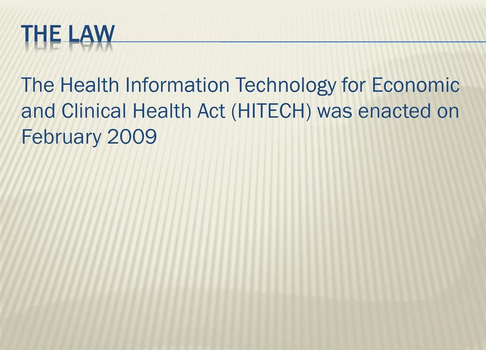 Economic and Clinical Health