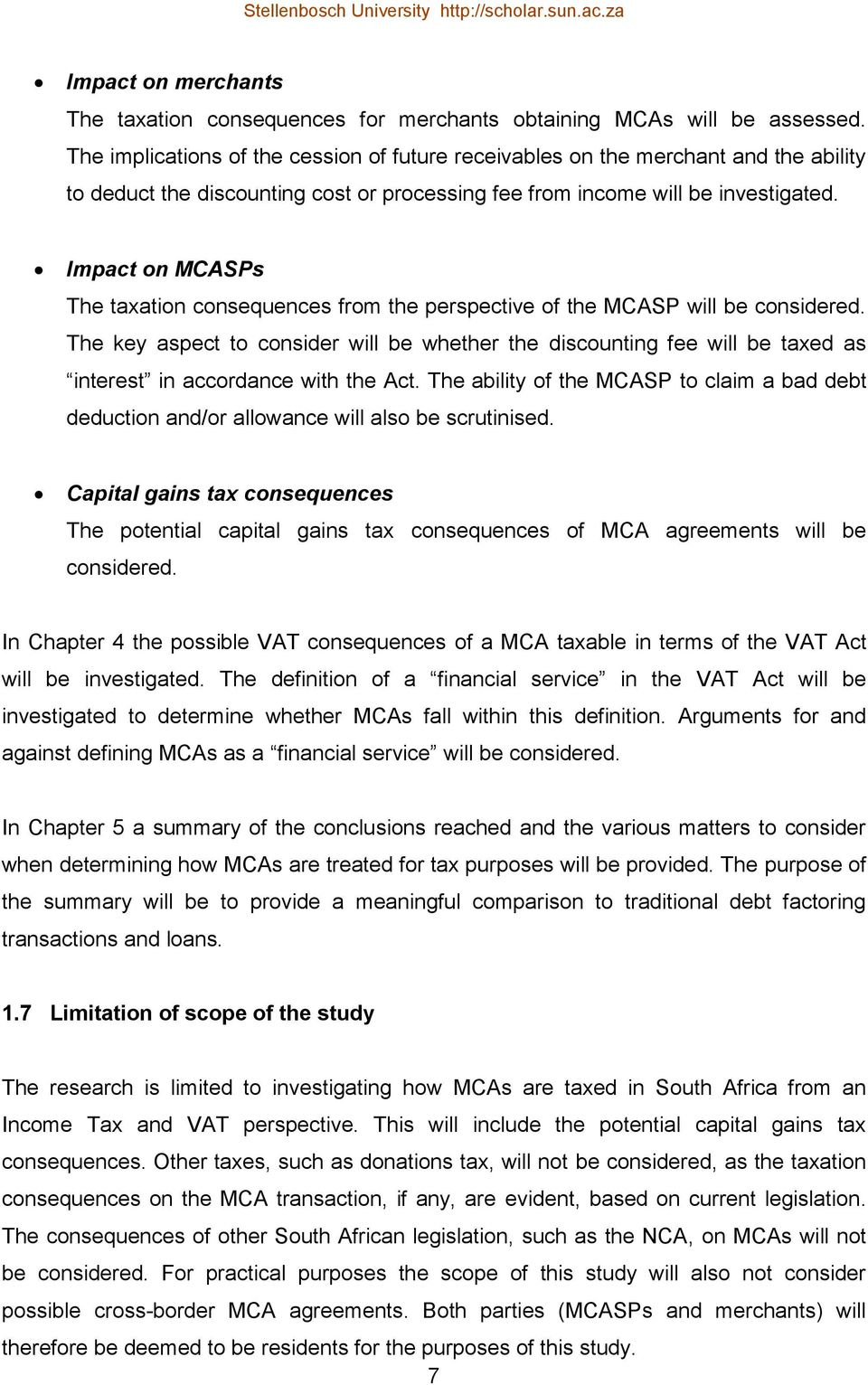 Impact on MCASPs The taxation consequences from the perspective of the MCASP will be considered.