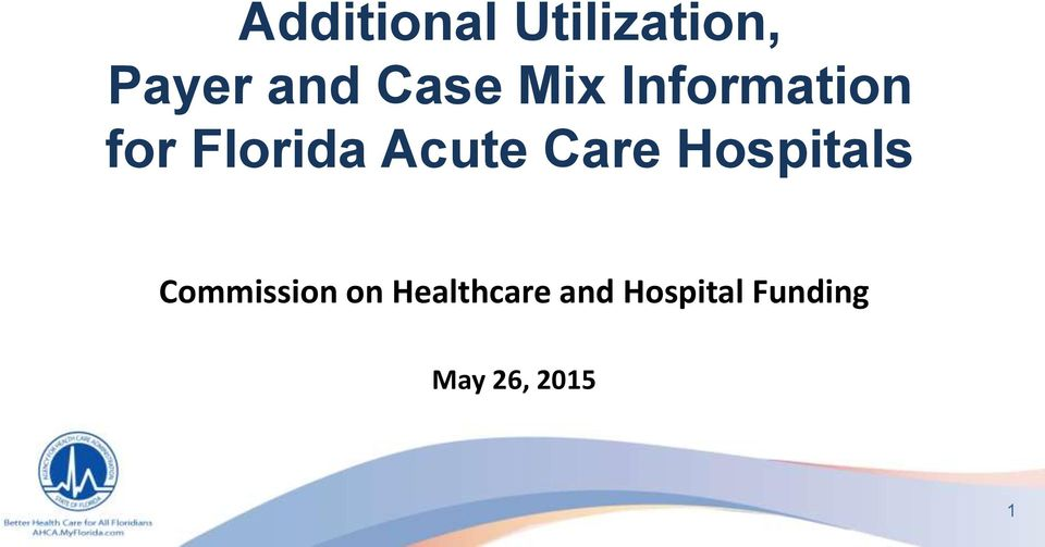Acute Care Hospitals Commission on