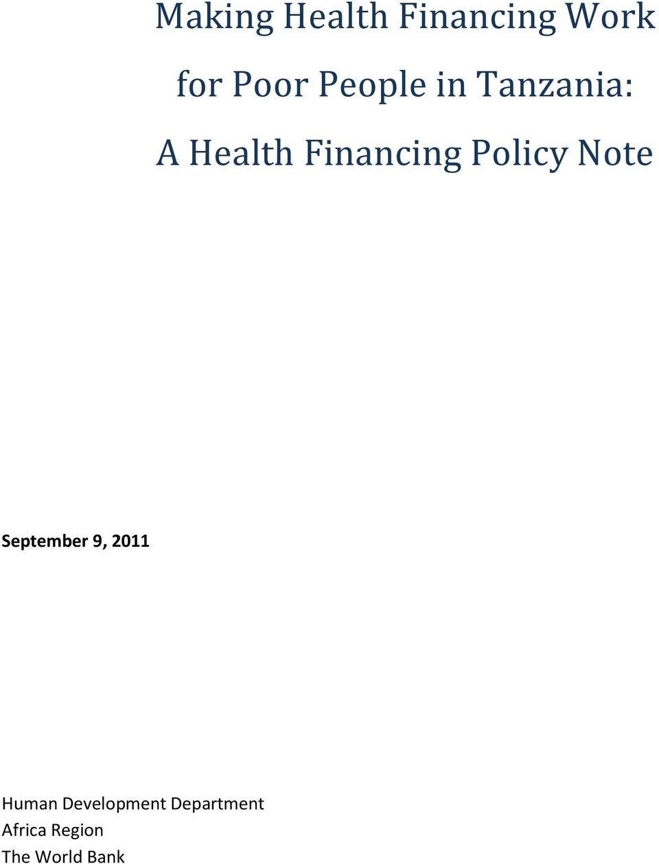 Policy Note September 9, 2011 Human