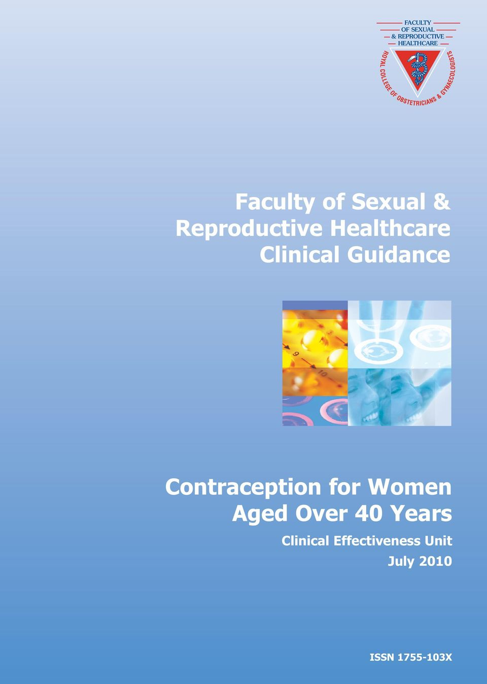 Clinical Guidance Contraception for Women Aged