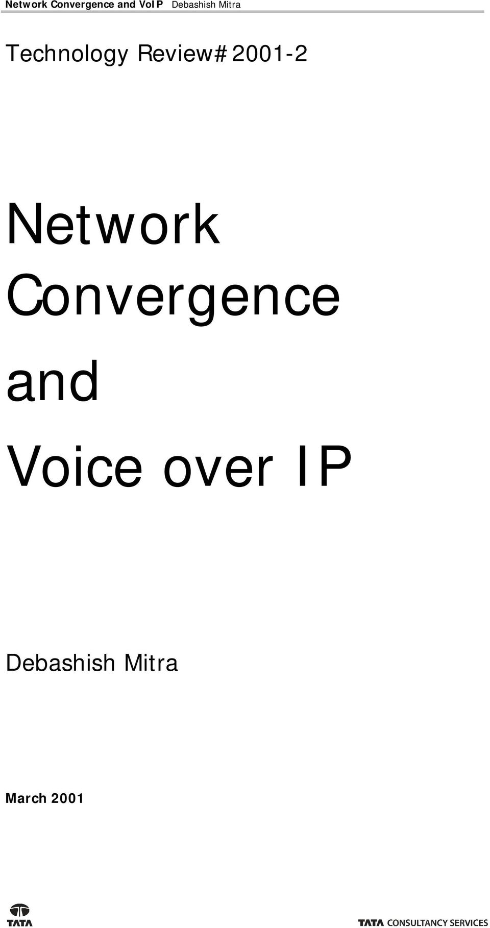 Review#2001-2 Network Convergence