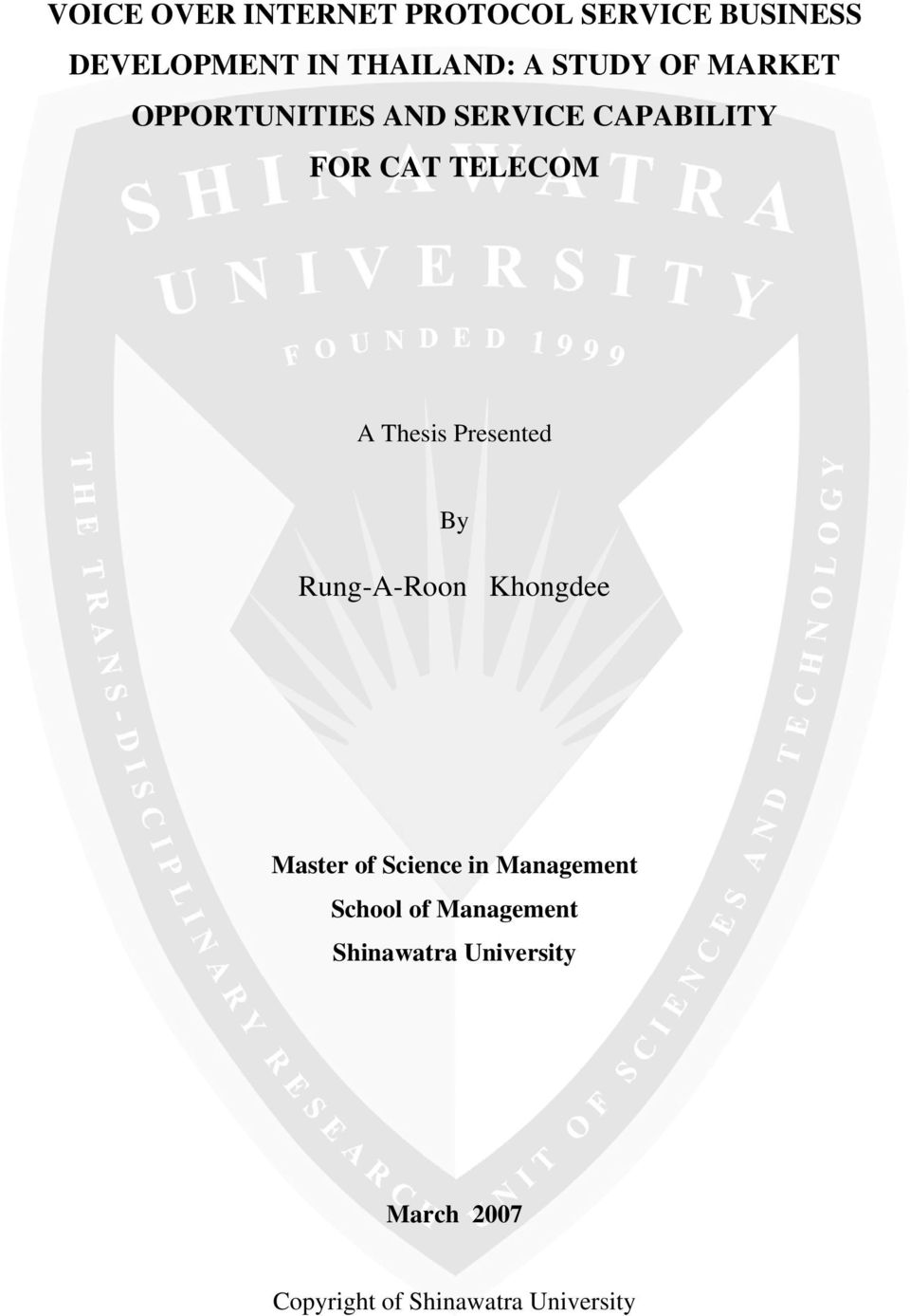 Thesis Presented By Rung-A-Roon Khongdee Master of Science in Management