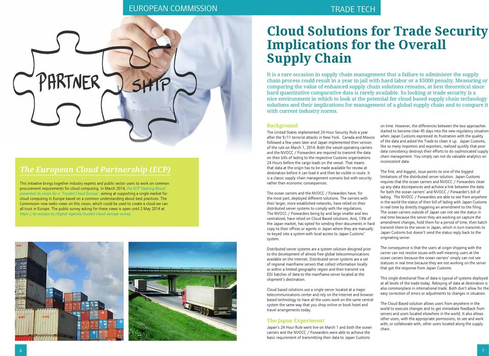 Measuring or comparing the value of enhanced supply chain solutions remains, at best theoretical since hard quantitative comparative data is rarely available.