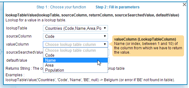 parameters. In the following example, using a lookup table, the editor will allow you to select your lookup table and its columns in dropdown, whose content depend of your environment. Figure 4.67.