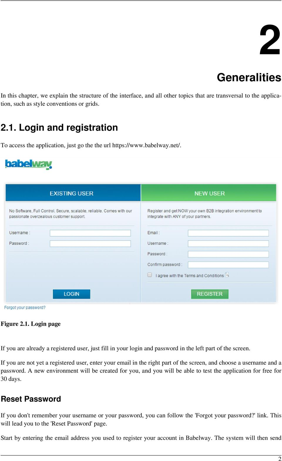 Login page If you are already a registered user, just fill in your login and password in the left part of the screen.