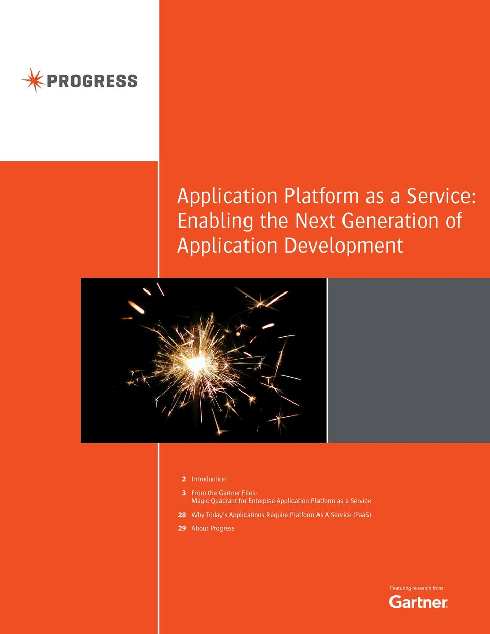 Quadrant for Enterpise Application Platform as a Service Why Today s