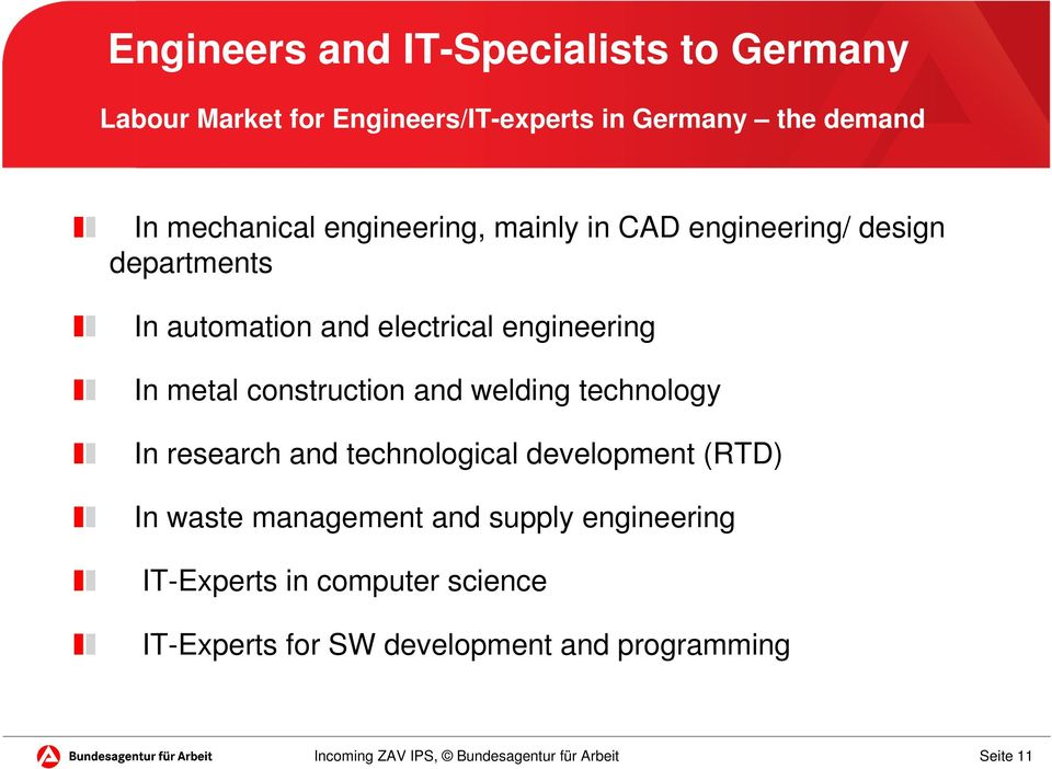 engineering In metal construction and welding technology In research and technological development (RTD) In