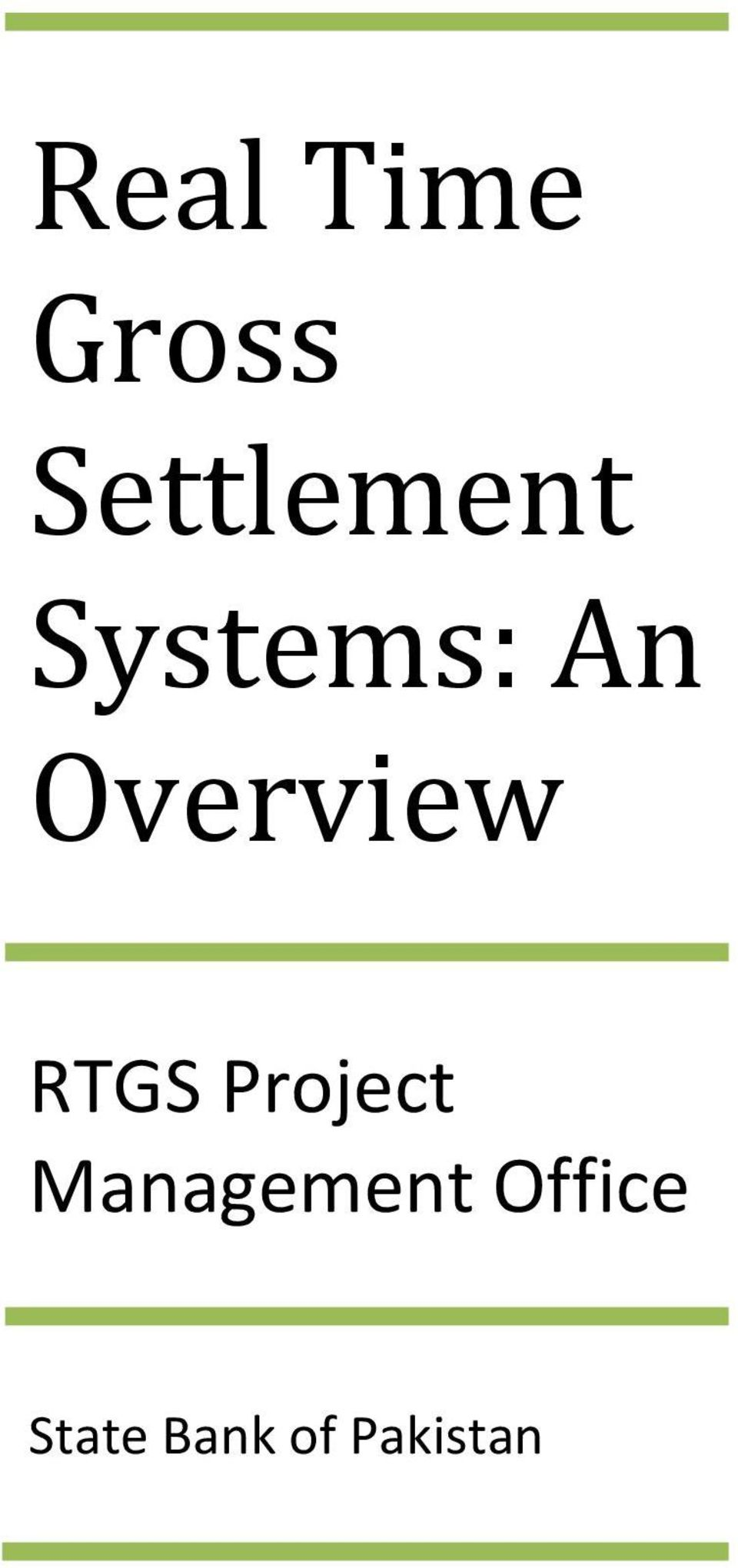 Overview RTGS Project