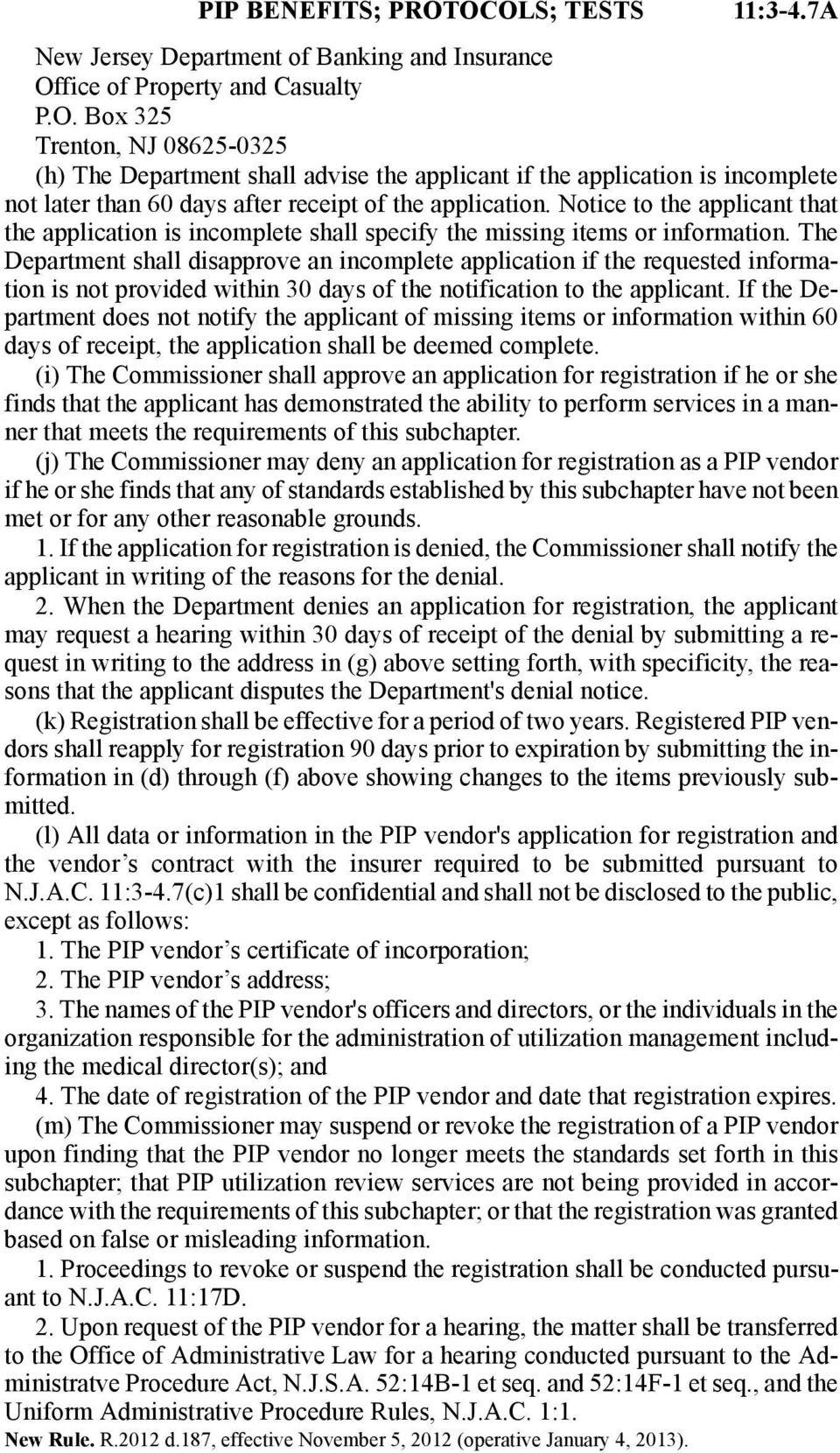 The Department shall disapprove an incomplete application if the requested information is not provided within 30 days of the notification to the applicant.