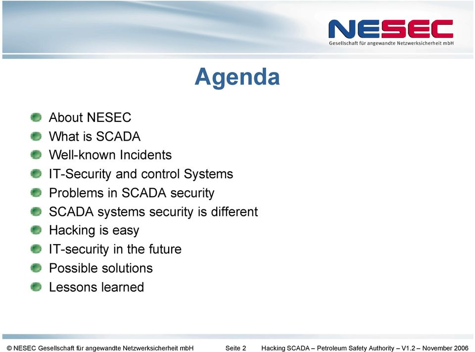 IT-security in the future Possible solutions Lessons learned NESEC Gesellschaft für